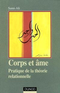 Corps et âme : pratique de la théorie relationnelle