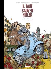Une aventure de Kaplan & Masson : édition noir & blanc. Volume 2, Il faut sauver Hitler