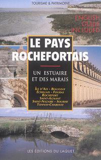 Le pays rochefortais : un archipel de communes autour de la Charente et des marais