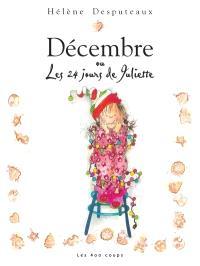 Décembre, ou, Les 24 jours de Juliette