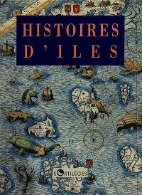 Histoires d'îles : anthologie