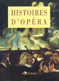 Histoires d'opéra
