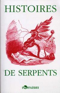 Histoires de serpents : anthologie