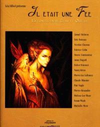 Il était une fée : 15 contes entre clair et obscur