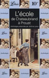 L'école, de Chateaubriand à Proust