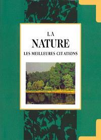 La nature : les meilleurs citations