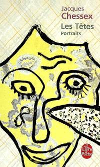 Les têtes : portraits