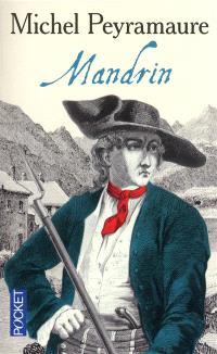 Les trois bandits. Volume 2, Mandrin