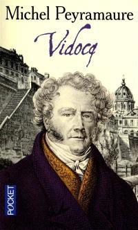 Les trois bandits. Volume 3, Vidocq
