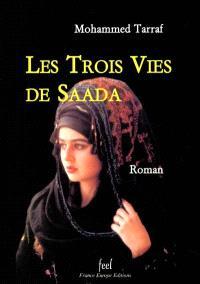 Les trois vies de Saada