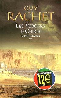 Les vergers d'Osiris. Volume 2, Le prêtre d'Amon