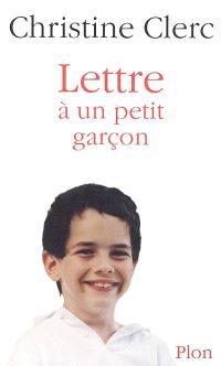 Lettre à un petit garçon