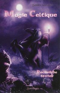 Magie celtique : sombre rencontre