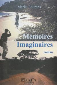 Mémoires imaginaires
