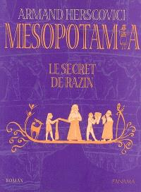 Mesopotamia. Volume 2, Le secret de Razin