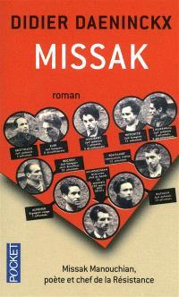 Missak : Missak Manouchian, poète et chef de résistance