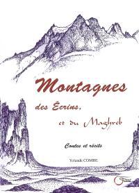 Montagnes de Ecrins, montagnes du Maghreb : contes et récits