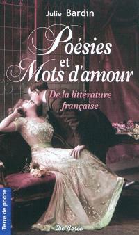 Mots d'amour : du baiser à l'adieu, de la passion à la mélancolie...