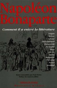 Napoléon Bonaparte : la littérature enivrée