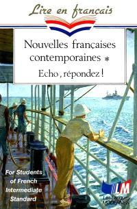 Nouvelles françaises contemporaines : écho, répondez !