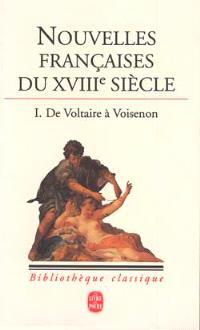Nouvelles françaises du XVIIIe siècle. Volume 1, De Voltaire à Voisenon
