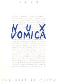 Nux vomica : récit