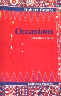 Occasions : histoires vraies