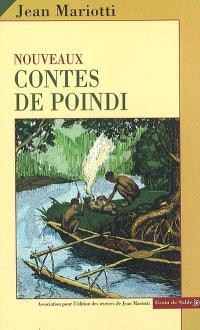 Oeuvres complètes. Volume 2002, Nouveaux contes de Poindi