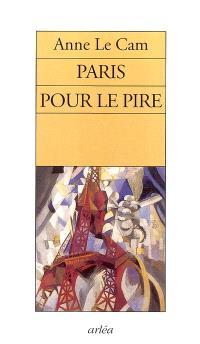 Paris pour le pire