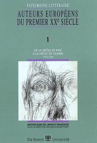 Patrimoine littéraire européen : anthologie en langue française. Volume 1, De la drôle de paix à la drôle de guerre : 1923-1939