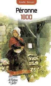 Péronne 1800 : la destinée extraordinaire d'une femme dans la Savoie du XIXe siècle : récit