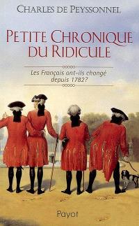 Petite chronique du ridicule : les Français ont-ils changé depuis 1782 ?
