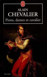 Pions, dames et cavalier