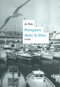 Plongeon dans le bleu