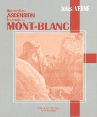 Quarantième ascension française au Mont-Blanc