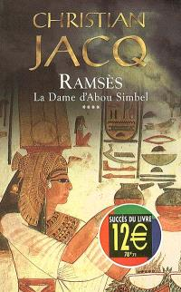 Ramsès. Volume 4, La dame d'Abou Simbel