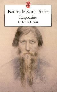 Raspoutine, le fol en Christ