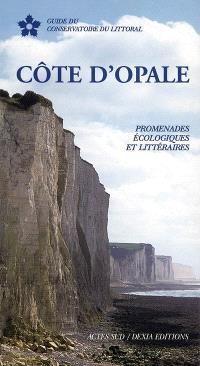 Côte d'Opale : promenades écologiques et littéraires