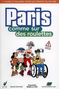 Paris comme sur des roulettes