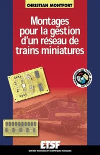 Montages pour la gestion d'un réseau de trains miniatures