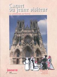 Carnet du jeune visiteur : la cathédrale de Reims