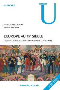 L'Europe au 19e siècle : des nations aux nationalismes (1815-1915)