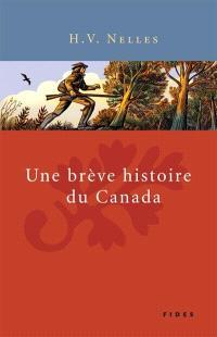 Une brève histoire du Canada