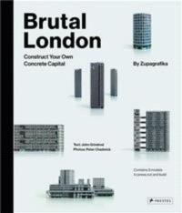 BRUTAL LONDON CONSTRUCT YOUR OWN CONCRETE CAPITAL /ANGLAIS