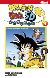 Dragon ball SD. Volume 4, L'homme au masque de renard