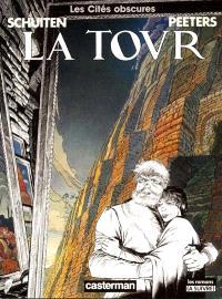 Les cités obscures. Volume 4, La tour