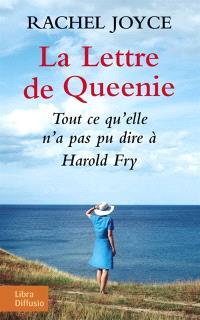 La lettre de Queenie : tout ce qu'elle n'a pas pu dire à Harold Fry