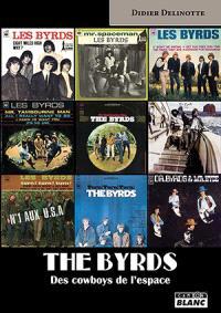 The Byrds : des cowboys de l'espace