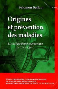 Origines et prévention des maladies : l'analyse psychosomatique