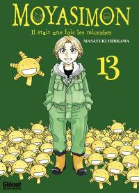 Moyasimon : il était une fois les microbes. Volume 13
